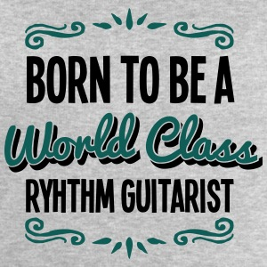 ryhthm guitarist born to be world class  - Men's Sweatshirt by Stanley & Stella