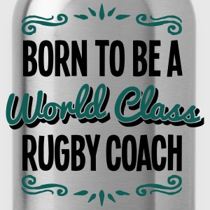 rugby coach born to be world class 2col - Water Bottle