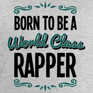 rapper born to be world class 2col - Men's Sweatshirt by Stanley & Stella