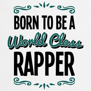 rapper born to be world class 2col - Cooking Apron