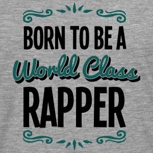 rapper born to be world class 2col - Men's Premium Longsleeve Shirt
