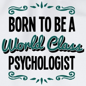 psychologist born to be world class 2col - Drawstring Bag