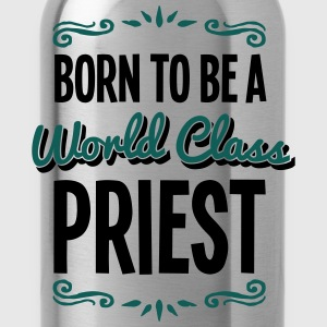 priest born to be world class 2col - Water Bottle