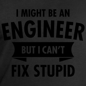 Geek Engineer Can't Fix Stupid Ingenieur Camisetas - Sudadera hombre de Stanley & Stella
