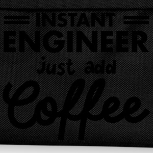 Geek Instant Engineer Just Add Coffee Tee shirts - Sac à dos Enfant