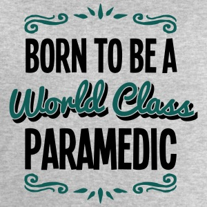 paramedic born to be world class 2col - Men's Sweatshirt by Stanley & Stella