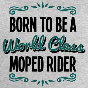moped rider born to be world class 2col - Men's Sweatshirt by Stanley & Stella