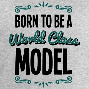 model born to be world class 2col - Men's Sweatshirt by Stanley & Stella
