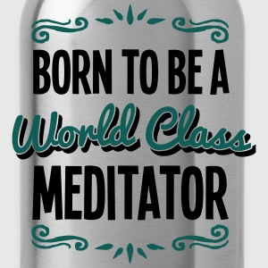 meditator born to be world class 2col - Water Bottle