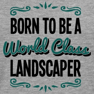landscaper born to be world class 2col - Men's Premium Longsleeve Shirt