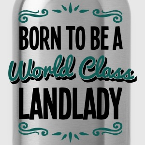 landlady born to be world class 2col - Water Bottle