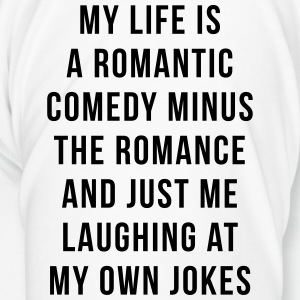 Romantic Comedy Funny Quote Mugs & Drinkware - Men's Premium T-Shirt