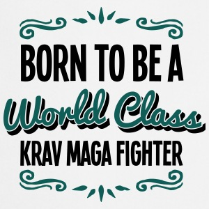 krav maga fighter born to be world class - Cooking Apron