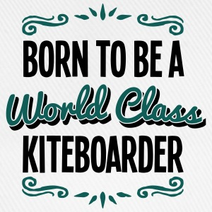 kiteboarder born to be world class 2col - Baseball Cap