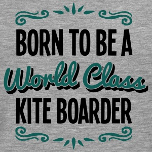 kite boarder born to be world class 2col - Men's Premium Longsleeve Shirt