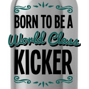 kicker born to be world class 2col - Water Bottle