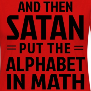 And then Satan put the alphabet in math T-Shirts - Women's Premium Longsleeve Shirt