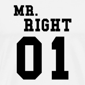 MR RIGHT! (Partner skjorta 2of2) Tröjor - Premium-T-shirt herr