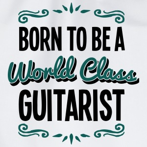 guitarist born to be world class 2col - Drawstring Bag