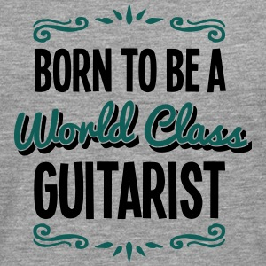 guitarist born to be world class 2col - Men's Premium Longsleeve Shirt