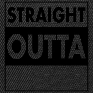 Straight Outta - Your Text (Font = Futura) T-shirts - Snapbackkeps