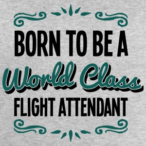 flight attendant born to be world class  - Men's Sweatshirt by Stanley & Stella