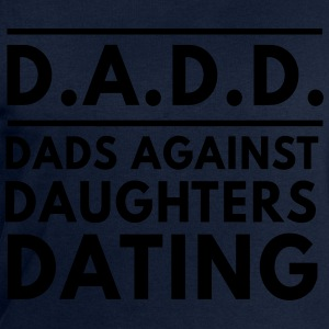 DADD Dads against daughters dating T-Shirts - Men's Sweatshirt by Stanley & Stella
