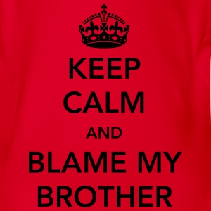 Keep Calm and Blame my Brother Shirts - Organic Short-sleeved Baby Bodysuit