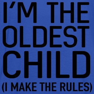 I'm the oldest child. I make the rules Shirts - Women's Tank Top by Bella