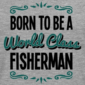 fisherman born to be world class 2col - Men's Premium Longsleeve Shirt