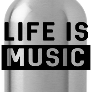 Life is Music T-Shirts - Water Bottle