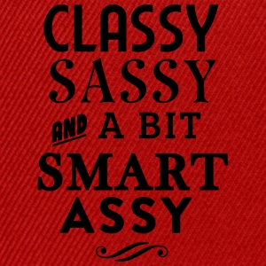 Classy Sassy and a bit smart assy T-Shirts - Snapback Cap