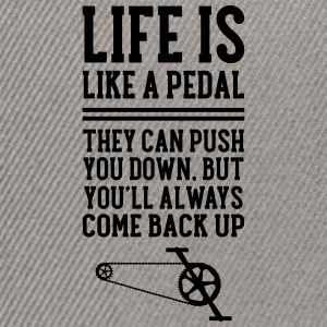 Cyclist | Life Is Like A Pedal T-shirts - Snapback Cap