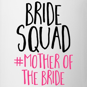 Bride Squad Mother Bride T-shirts - Mugg