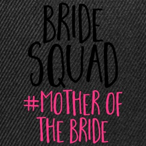 Bride Squad Mother Bride Tops - Snapback Cap