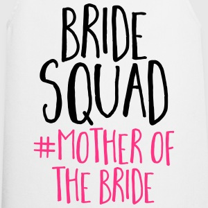Bride Squad Mother Bride Tops - Cooking Apron