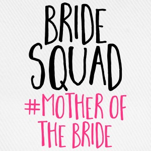 Bride Squad Mother Bride Tops - Baseball Cap
