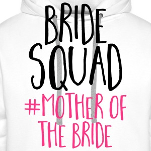 Bride Squad Mother Bride Tops - Men's Premium Hoodie