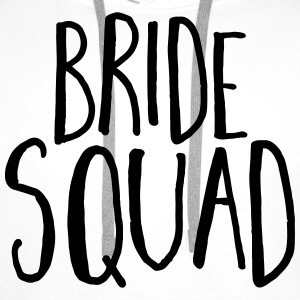 Bride Squad Hen Party  Tops - Männer Premium Hoodie