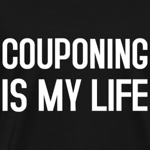 COUPONING IS MY LIFE Pullover & Hoodies - Männer Premium T-Shirt