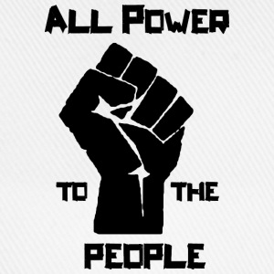 ALL POWER TO THE PEOPLE T-Shirts - Baseballkappe