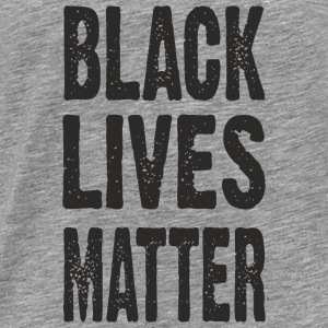 BLACK LIVES MATTER TYPOGRAPHIC Tops - Männer Premium T-Shirt