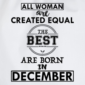 BEST ARE BORN DECEMBER T-Shirts - Drawstring Bag