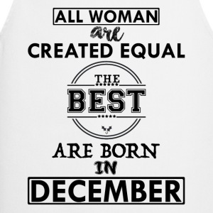 BEST ARE BORN DECEMBER T-Shirts - Cooking Apron