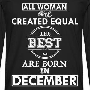 BEST ARE BORN DECEMBER T-Shirts - Men's Premium Longsleeve Shirt