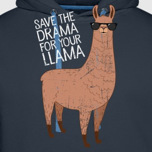 Save The Drama For Your Llama T-Shirts - Männer Premium Hoodie