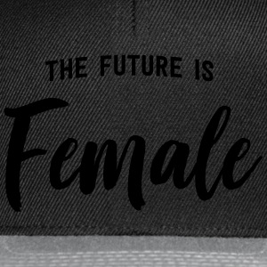 The future is female T-Shirts - Snapback Cap