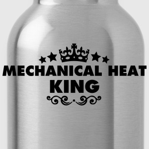 mechanical heat king 2015 - Water Bottle