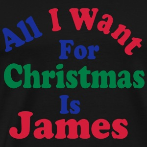↷♥All I want for Christmas is James Hoodie♥ - Men's Premium T-Shirt