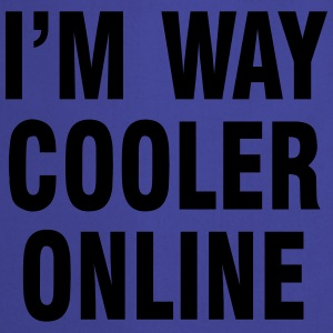 I'm way cooler online T-Shirts - Cooking Apron
